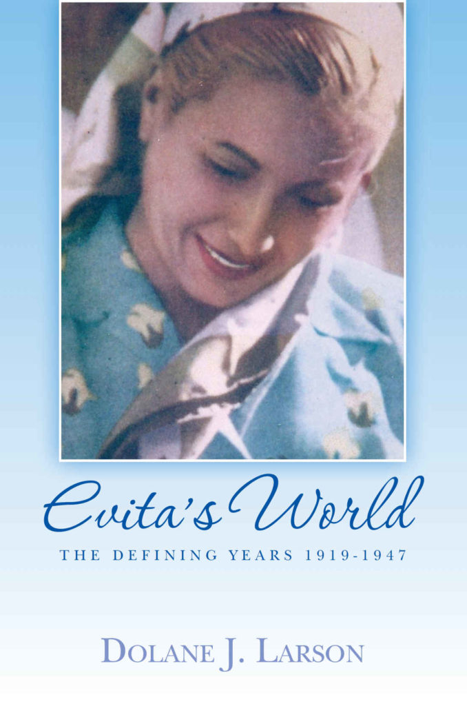 Evita's World - The Defining Years - 1919-1947 - book cover